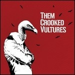 Them Crooked Vultures - Them Crooked Vultures (2009)
